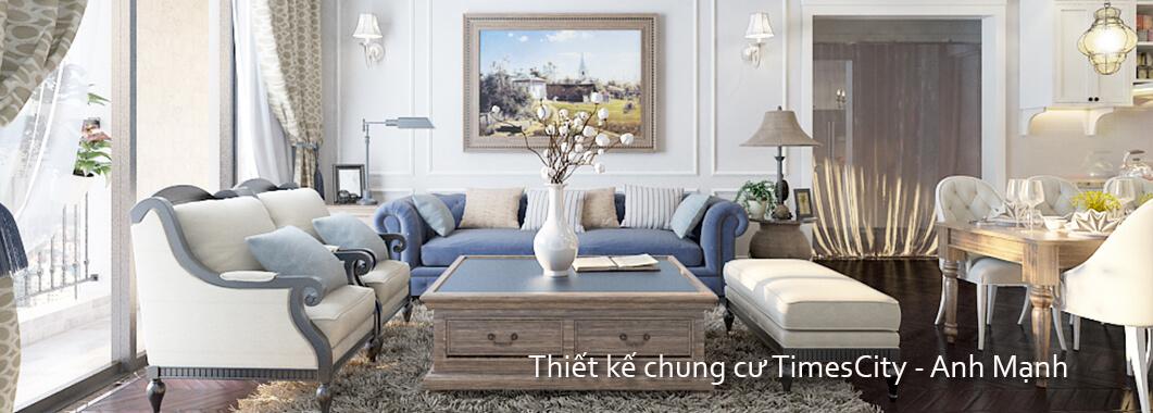 imgThiết kế nội thất TimesCity cao cấp - nhà Anh Mạnh